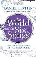 World in Six Songs: How the Musical Brain Created Human Nature