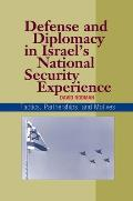 Defense and Diplomacy in Israel's National Security Experience - Tactics, Partnerships, and Motives