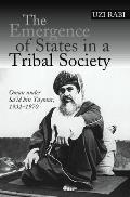 The Emergence of States in a Tribal Society - Oman under Sa'id bin Taymur, 1932-1970