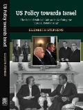 US Policy towards Israel - The Role of Political Culture in Defining the 'Special Relationship'