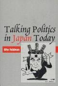 Talking Politics in Japan Today