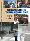 Strangers in Their Homeland - A Critical Study of Israel's Arab Citizens