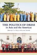 The Politics of Dress in Asia and the Americas
