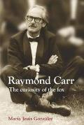 Raymond Carr - The Curiosity of the Fox
