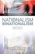 Nationalism and Binationalism - The Perils of Perfect Structures