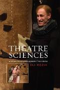 Theatre Sciences - A Plea for a Multidisciplinary Approach to Theatre Studies