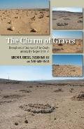 Charm of Graves - Perceptions of Death & After-Death Among the Negev Bedouin