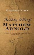 The Literary Criticism of Matthew Arnold - Letters to Clough, the 1853 Preface and Some Essays
