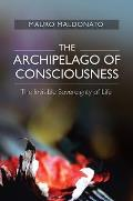Archipelago of Consciousness - The Invisible Sovereignty of Life