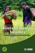 Roots of Human Sociality: Culture, Cognition and Interaction