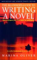 The Beginner's Guide to Writing a Novel: How to Prepare Your First Book for Publication