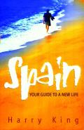 Spain: Your Guide to a New Life