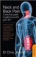 Neck and Back Pain: a Practical Guide To Getting on With Your Life