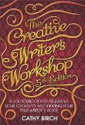 Creative Writer's Workshop: a Sourcebook for Releasing Your Creativity and Finding Your True Writer's Voice
