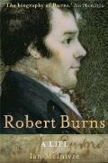 Robert Burns A Life