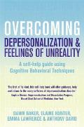 Overcoming Depersonalization & Feelings