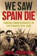 We Saw Spain Die