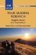 Tour Guiding Research: Insights, Issuehb: Insights, Issues and Implications