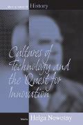 Cultures of Technology and the Quest for Innovation