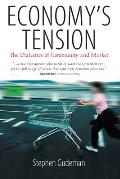Economy's Tension: The Dialectics of Community and Market. Stephen Gudeman