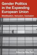 Gender Politics in the Expanding European Union