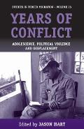 Years of Conflict: Adolescence, Political Violence and Displacement