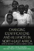 Changing Identifications and Alliances in North-East Africa: Volume II: Sudan, Uganda, and the Ethiopia-Sudan Borderlands