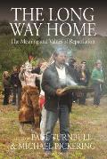 The Long Way Home: The Meaning and Values of Repatriation