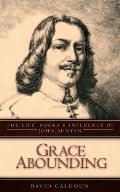 Grace Abounding: The Life, Books & Influence of John Bunyan