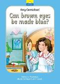 Amy Carmichael: Can Brown Eyes by Made Blue?