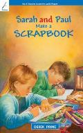 Sarah & Paul Make a Scrapbook: Book 4: Discover about the Lord's Prayer