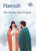 Hannah: The Mother Who Prayer
