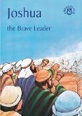 Joshua: The Brave Leader