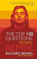 The Top 100 Questions: Remix
