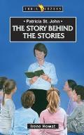 Patricia St John: The Story Behind the Stories (Trailblazer)