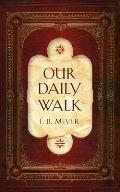 Our Daily Walk: Daily Readings