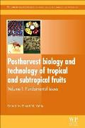 Postharvest Biology and Technology of Tropical and Subtropical Fruits: Fundamental Issues