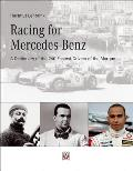 Racing for Mercedes Benz A Dictionary of the 240 Fastest Drivers of Mercedes Benz