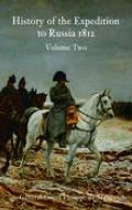 A History of the Expedition to Russia, 1912: Volume Two