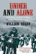 Under and Alone: Infiltrating the World's Most Violent Motorcycle Gang