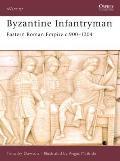 Byzantine Infantryman: Eastern Roman Empire c.900-1204
