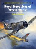 Aircraft of the Aces||||Royal Navy Aces of World War 2||||Royal Navy Aces of Wor ACE 075