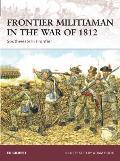 Frontier Militiaman in the War of 1812 Southwestern Frontier