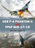 Duel    USN F-4 Phantom II vs VPAF MiG-17/19    USN F-4 Phantom II vs  DUE 023