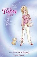 Tiara Club at Pearl Palace #21: Princess Lucy and the Precious Puppy