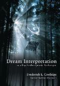 Dream Interpretation As A Psychotherapeutic Technique