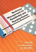 Medicines Management for Residential and Nursing Homes: A Toolkit for Best Practice and Accredited Learning