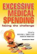 Excessive Medical Spending: Facing the Challenge