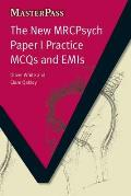 The New Mrcpsych Paper I Practice McQs and Emis