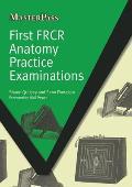 First Frcr Anatomy Practice Examinations